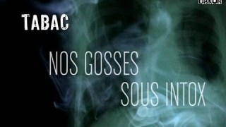 [Doc à Voir] – Tabac : Nos gosses sous intox.