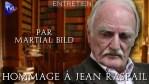 Hommage à Jean Raspail : Entretien par Martial Bild