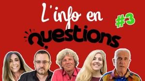 IFQ03 – L'info en QuestionS – Émission du 25 juin 2020