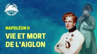 La Petite Histoire :Napoléon II, la destinée brisée du roi de Rome
