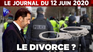La police humiliée : Castaner bientôt débarqué ?  JT du vendredi 12 juin 2020