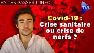 Les nouveaux talents – Covid-19 : crise sanitaire ou crise de nerfs ?