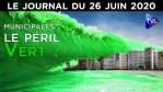 Municipales : les Verts à l'assaut du pouvoir – JT du vendredi 26 juin 2020