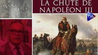 Passé-Présent :La chute de Napoléon III