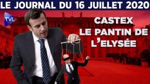 Castex : la confiance  aveugle pour Macron – JT du jeudi 16 juillet 2020