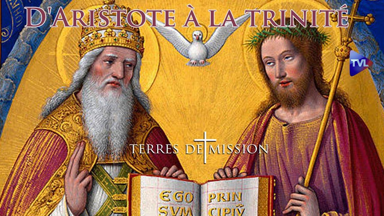 D'Aristote à la trinité - Terres de Mission n°175 - TVL