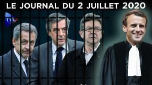Fillon, Sarkozy, Mélenchon : une justice aux ordres – Le JT du jeudi 2 juillet 2020