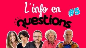 IFQ05 – L'info en questionS – Émission du 9 juillet 2020