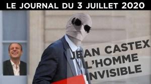 Jean Castex : Macron choisit la transparence ! – Le JT du vendredi 3 juillet 2020