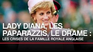 Lady Diana, les paparazzis, le drame : les crises de la famille royale anglaise