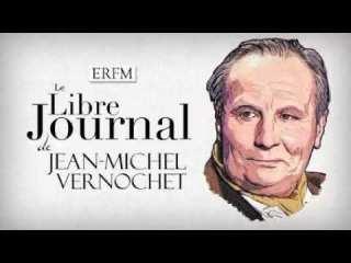 Le Libre Journal de Jean-Michel Vernochet n°42 – Revue d'actualité du Réveillon