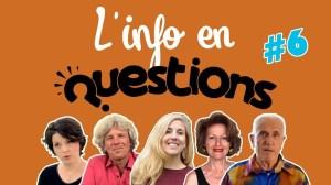L'info en QuestionS #6 – émission du 16 juillet 2020