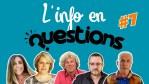 L'Info en Questions #7 Emission du 23 juillet 2020