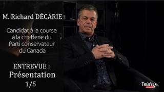 Vidéo 1/5 – Entrevue avec M. Richard Décarie