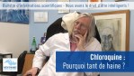 Chloroquine : pourquoi tant de haine ?