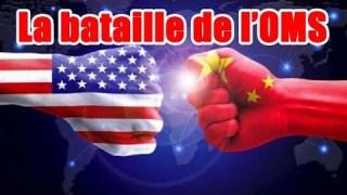 [Doc à Voir] – Chine-USA : La bataille de l'OMS.