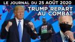 Donald Trump face aux manipulations démocrates – JT du mardi 25 août 2020