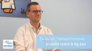 Etudes sur l'hydroxychloroquine : la réalité contre le big data