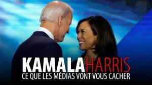 KAMALA HARRIS – CE QUE LES MÉDIAS VONT VOUS CACHER