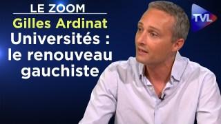 Le cancer du gauchisme intersectionnel dans les facs – Gilles Ardinat – Le Zoom – TVL