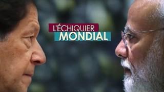 L'ECHIQUIER MONDIAL : DUELS. Narendra Modi vs Imran Khan