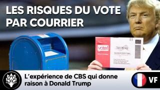 L'expérience de CBS qui démontre les risques de fraudes liés au vote par courrier
