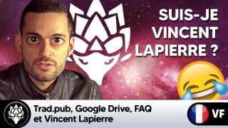 Trad.pub, Google Drive, FAQ et Vincent Lapierre