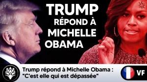"""Trump répond à Michelle Obama : """"C'est elle qui est dépassée"""""""