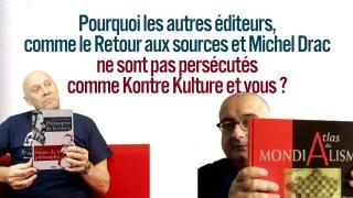 Alain Soral – Pourquoi les autres éditeurs ne sont pas persécutés comme Kontre Kulture ?