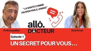 """Allô Docteur ? Episode 01 """"Un secret pour vous"""""""