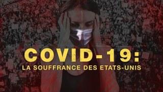 Covid-19 : la souffrance des Etats-Unis
