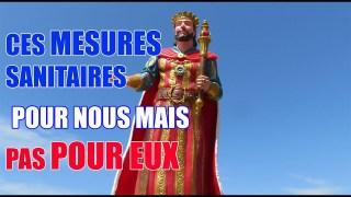 DES MESURES POUR NOUS MAIS PAS POUR EUX!