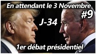 En attendant le 3 Novembre #9 – 1er débat présidentiel
