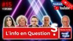 """Info en Questions #15 – LIVE – avec Patrice GOYAUD (Membre du CA de l'Association """"Robin des Toits"""")"""