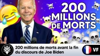 """Joe Biden : """"200 millions de pers. seront mortes probablement avant que je ne termine ce discours"""""""