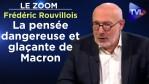 La pensée dangereuse et glaçante de Macron – Le Zoom – Frédéric Rouvillois – TVL