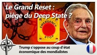 Le Grand Reset économique, l'arme fatale des mondialistes ?