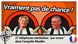 """ObamaGate : des dizaines de téléphones réinitialisés """"par erreur"""""""
