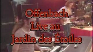 Offenbach « Moody calvaire moody (Live) » au Jardin des Étoiles
