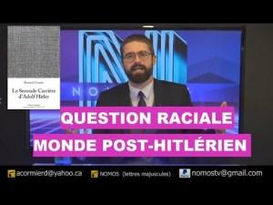 Question raciale et monde post-hitlérien