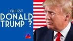 Qui est réellement Donald Trump ?