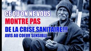 CE QU'ON VOUS MONTRE PAS DE LA CRISE SANITAIRE! AVIS AU COEUR SENSIBLE…