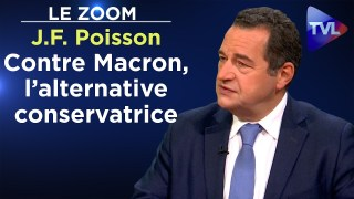 Contre Macron, l'alternative conservatrice – Le Zoom – Jean-Frédéric Poisson – TVL