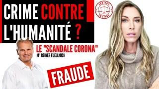 """""""Corona Scandale"""": Crime contre l'Humanité selon Me Fuellmich"""