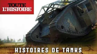HISTOIRES DE TANKS | Episode 1 | Websérie – Toute l'Histoire