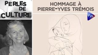 Hommage à Pierre-Yves Trémois – Perles de Culture n°267 – TVL