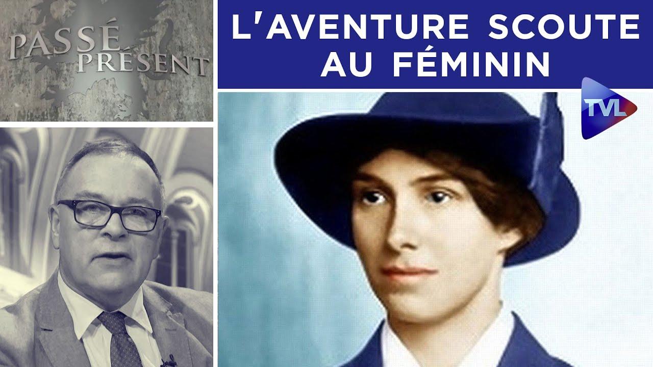 L'aventure scoute au féminin - Passé-Présent n°283 - TVL