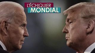 L'ECHIQUIER MONDIAL : DUELS. Joe Biden vs Donald Trump