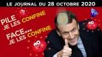Macron : la bombe à reconfinement – JT du mercredi 28 octobre 2020