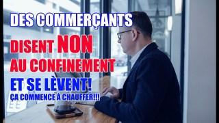 QUAND DES COMMERÇANTS DISENT NON AU CONFINEMENT ET SE LÈVENT ALORS QUE WALMART ENCAISSE LES $!!!!